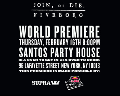 "5Boro ""Join, or Die"" NYC Premiere Tonight (2012) #5BOROJOINORDIE"
