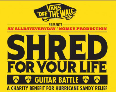 Tonight: Shred For Your Life – Sandy Benefit (2012)