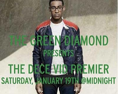 "Tonight: Green Diamond's ""Dece Vid"" Premiere (2013)"