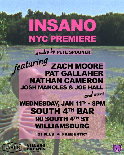 Video Premiere: INSANO by Pete Spooner @ South 4th Bar | New York | United States