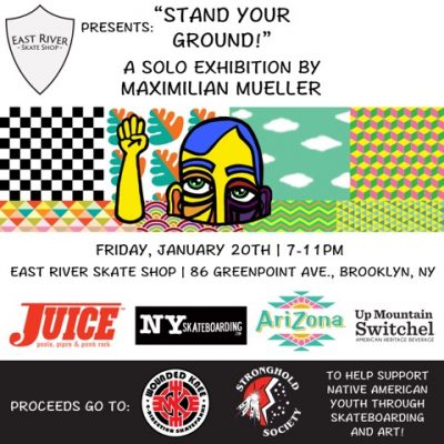 """Stand Your Ground!"" by Maxmillian Mueller @ East River Skateshop 