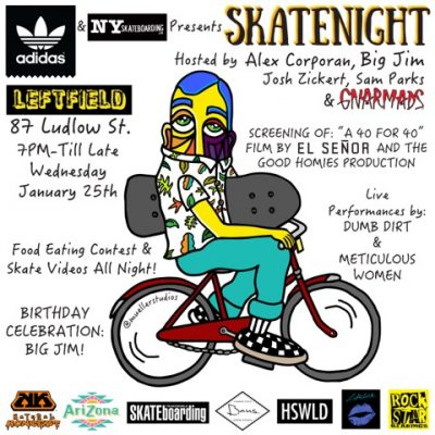 Skatenight NYC 1.25.2017 @ Leftfield | New York | New York | United States