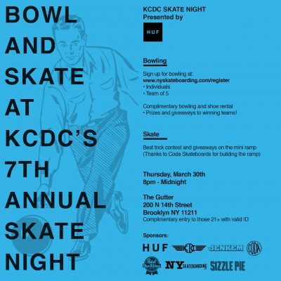 KCDC Skate Night - presented by HUF @ The Gutter | New York | United States