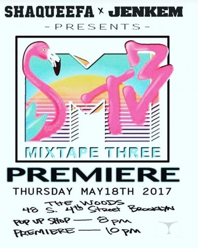 MIXTAPE THREE Premiere @ The Woods | New York | United States