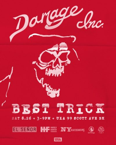 Damage Inc. Best Trick Contest @ UXA Brooklyn | New York | United States