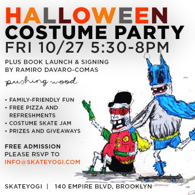 SKATEYOGI - Halloween Costume Party & Book Launch/Signing @ Skateyogi | New York | United States