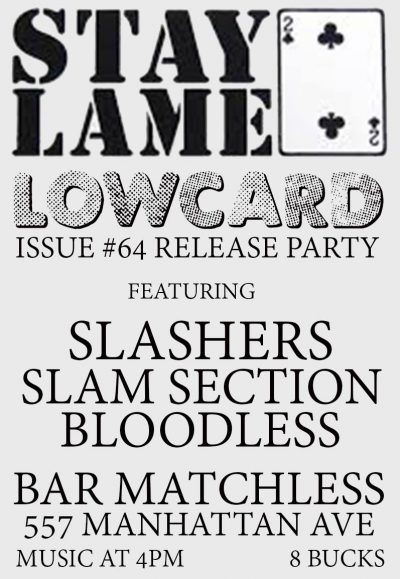 Low Card Issue 64 Release Party @ Bar Matchless | New York | United States