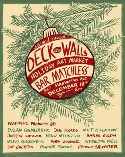 Deck the Halls Holiday Art Market @ Bar Matchless | New York | United States