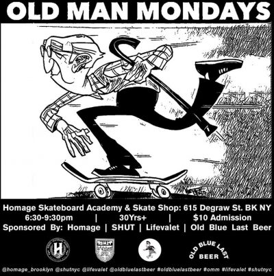 Old Man Monday Session @ Homage Brooklyn @ Homage Brooklyn | New York | United States