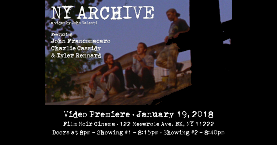 Tonight: 'NY ARCHIVE' Video Premiere (2018)