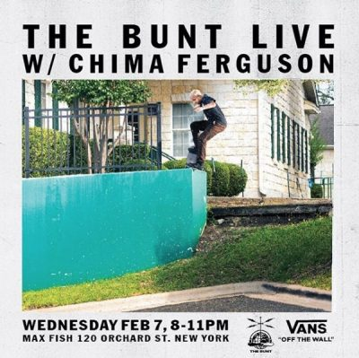 The Bunt Live w Chima Ferguson @ Max Fish | New York | New York | United States