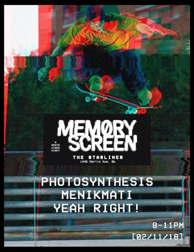 Memory Screen Skate Video Night @ The Starliner | New York | United States