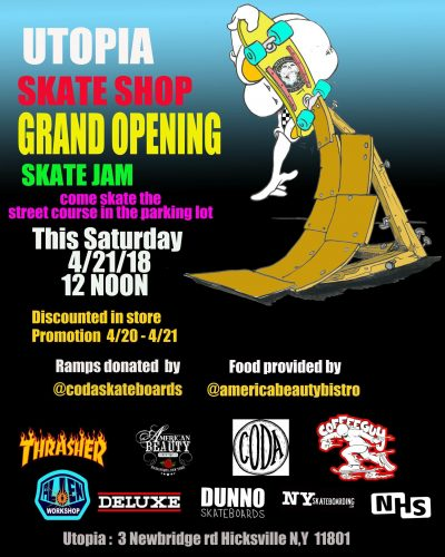 UTOPIA Skate Shop Grand Opening Skate Jam @ UTOPIA | Hicksville | New York | United States