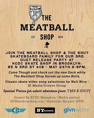 SHUT x Meatball Shop 3rd Duet Release Party @ KCDC | New York | United States