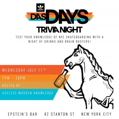 DAS DAYS Trivia Night - adidas Skateboarding @ Epstein's Bar | New York | New York | United States