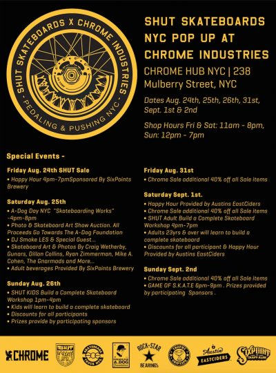 SHUT Pop-Up at Chrome Hub NYC (8/24 - 9/2) @ Chrome Industries | New York | New York | United States