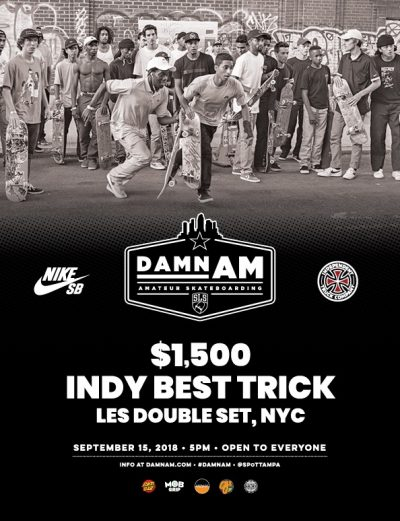 Damn AM: Indy Best Trick Contest @ LES Skatepark | New York | New York | United States
