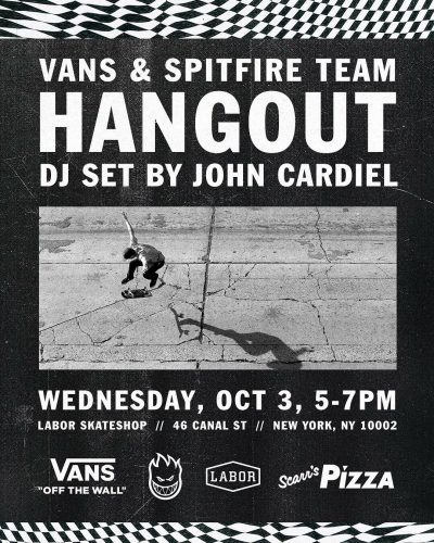 Vans x Spitfire Hangout w Cardiel @ Labor Skateshop | New York | New York | United States
