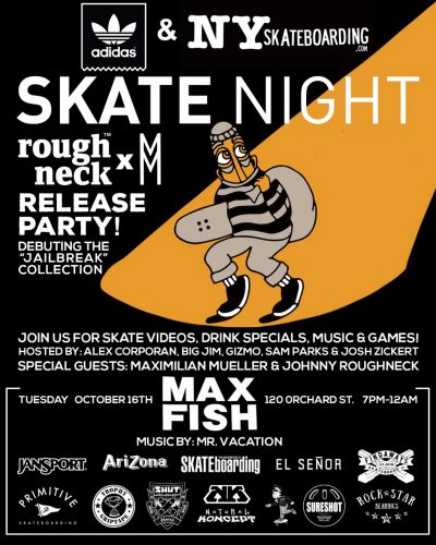 SkateNight NYC 10.16.2018 @ Max Fish | New York | New York | United States