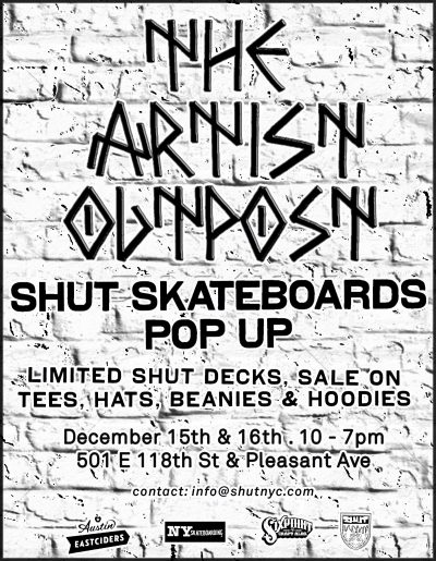 The Artsy Outpost - SHUT Pop-Up Shop @ 501 E118th St at Pleasant Ave. | New York | New York | United States