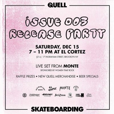 QUELL - Issue 003 Release Party @ 17 Ingraham St | New York | United States