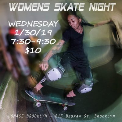 Homage: Womens Skate Night @ Homage Brooklyn | New York | United States