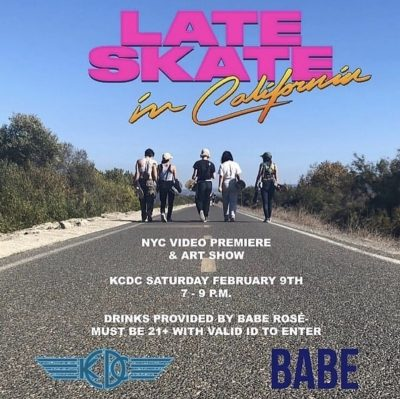 Late Skate in California Video Premiere & Art Show @ KCDC | New York | United States