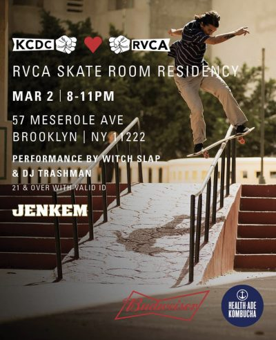 KCDC x RVCA Skate Room Residency @ 57 Meserole Ave | New York | United States