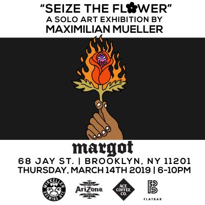 "Maximilian Solo Art Exhibition ""Seize the Flower"" @ margot 