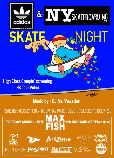 SkateNight NYC 3.19.2019 @ Max Fish | New York | New York | United States