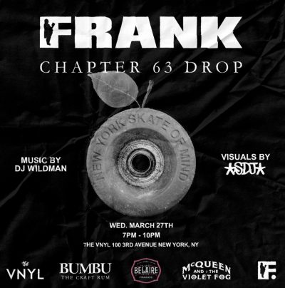 FRANK 151 - Chapter 63 Drop Party @ The VNYL | New York | New York | United States