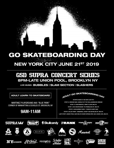 Go Skateboarding Day NYC - SUPRA Schedule (2019)