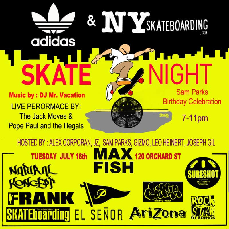 Skatenight NYC 7.16.2019 @ Max Fish | New York | New York | United States