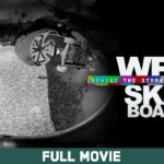 Full Movie: Behind the Story: We Are Skateboarders (2012)